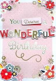 You Deserve a Wonderful Birthday Greetings Card